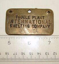 TOOELE PLANT INTERNATIONAL SMELTING COMPANY TOKEN BADGE UTAH TOOL CHECK PHILLIPS