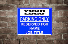 Personalised company logo reserved parking sign
