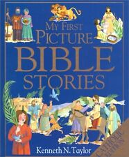 My First Picture Bible Stories by Kenneth N. Taylor