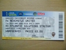 Tickets/ Stubs Reserve League 2005 - LEEDS UNITED v NEWCASTLE UNITED,22nd March