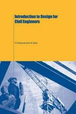 Introduction to Design for Civil Engineers by R. S. Narayanan and A. W. Beeby (2
