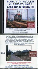 CD:Sounds of the DL&W MU Cars Volume 3: The Last Train to Dover  Old Cars