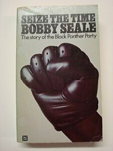 Seize the Time: The Story of the Black Panther Party by Seale, Bobby Book The