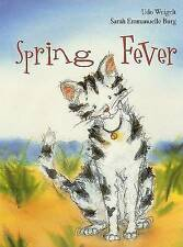 Spring Fever - Hard Cover Children's Book