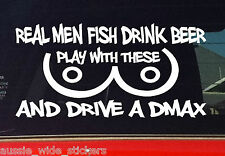 New 200mm Funny 4x4 Ute Car Sticker REAL MEN DRIVE A DMAX For Canopy or Bullbar
