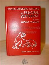 ZOOLOGIA - Lombardi, A.: DIZIONARIO ILLUSTRATO VERTEBRATI 1967 DEDICA AUTORE TV