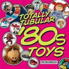 Totally Tubular '80s Toys Reference Guide Book 1980s