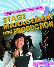 Stage Management and Production (High School Music