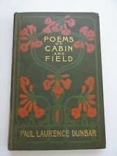 1899 POEMS OF CABIN AND FIELD Negro Dialect FIRST EDITION Paul Laurence Dunbar