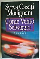 COME VENTO SELVAGGIO - SVEVA CASATI - CDE 1995