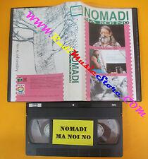 VHS NOMADI Ma noi no Casalromano 1989 Vinilmania 1992 EDEN no cd mc dvd lp*(vm12