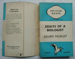JULIAN HUXLEY ESSAYS OF A BIOLOGIST 1ST/1 1939 PENGUIN PELICAN A51 UNREAD JACKET
