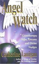 Angel Watch: Goosebumps, Signs, Dreams and Other D
