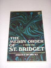 THE MERRY ORDER OF ST. BRIDGET by MARGARET ANSON, BRANDON BOOK #980, 1966, PB!