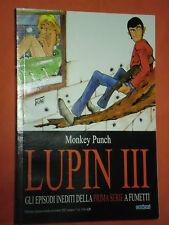 LUPIN III- EPISODI INEDITI  DELLA 1°SERIE-N°3-DI:MONKEY PUNCH-ESAURITO-ORION