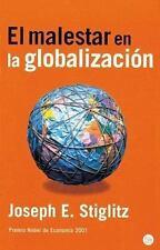 El malestar en la globalizacion / Globalization and It's Discontents (Ensayo (Pu