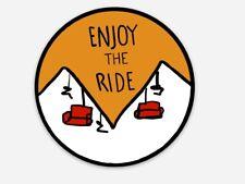 Enjoy the Ride Ski Lift Sticker, Dirtbagger 22 Designs
