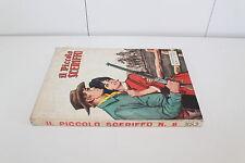 fumetto Western IL PICCOLO SCERIFFO ed.FASANI N.8 1965