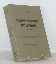 DEBAUVE Justice révolutionnaire dans le Morbihan 1790 - 1795 BRETAGNE 1965