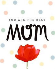 You Are Best Mom Blank Lined Journal Mother's Day Notebook B by Creations Michel