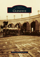 Glendive [Images of America] [MT] [Arcadia Publishing]