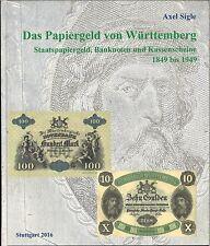 Jetzt mit Bewertungsliste: Das Papiergeld von Württemberg, Axel Sigle