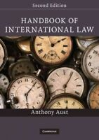Handbook of International Law, Paperback by Aust, Anthony, Brand New, Free P&...