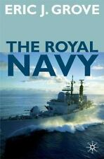 British History in Perspective: The Royal Navy Since 1815 : A New Short...