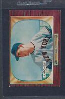 1955 Bowman #124 Johnny Antonelli Giants VG/EX *689