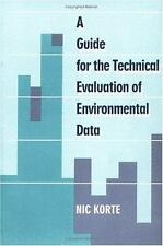 A Guide to the Technical Evaluation of Environmental Data-ExLibrary