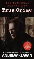 True Crime: The Novel , Klavan, Andrew