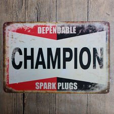 "Metal Sign Tin Poster Garage Vintage Wall Decor Plaque ""Champion-Dependable"""