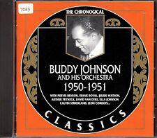 BUDDY JOHNSON    CD  CLASSICS      ' THE CHRONOLOGICAL 1950-1951 '