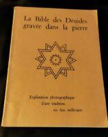 La Bible des Druides gravée dans la pierre, exploration photographique
