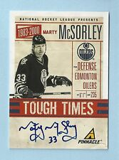 MARTY MCSORLEY 2011/12 PINNACLE TOUGH TIMES AUTOGRAPH AUTO