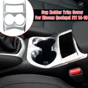 Cup Holder Cover Interior Trim Panel Frame Silver For Nissan Qashqai J11 14-18