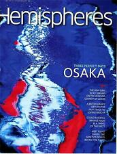 United HEMISPHERES Magazine - October 2013 - Three Perfect Days in Osaka