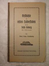 Geschichte der echten Lutherstuben auf der Veste Coburg, Oelenheinz, (Luther)
