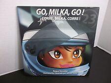 Go, Milka, Go! ¡Corre, Milka,CORRE! La vida de Milka Duno firmado por Milka Duno