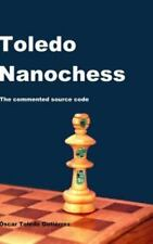 Toledo Nanochess : The Commented Source Code by Oscar Toledo Gutierrez (2014,...