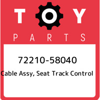 72210-58040 Toyota Cable assy, seat track control 7221058040, New Genuine OEM Pa