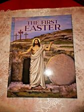 THE FIRST EASTER Childrens Hard-Cover 32 pgs. SUPERB! Michael Adams Artist *NEW