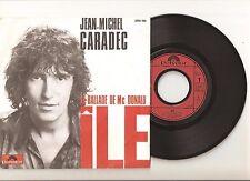 "JEAN-MICHEL CARADEC : La ballade de Mc Donald / Ile 7"" 45T 1985 POLYDOR 2056 486"