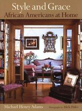 NEW - Style and Grace: African Americans at Home by Adams, Michael Henry