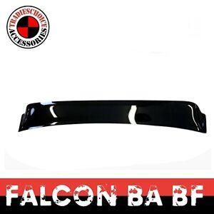 Fits Ford Falcon BA BF XT XR6 XR8 4 DOOR SEDAN Rear Roof Visor Spoiler TURBO