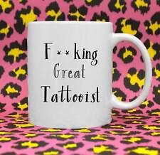Fcking Great Tattooist Coffee Mug Tattooist Gift Tattooist Thank You Mug