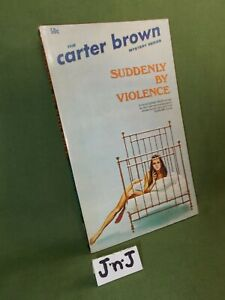 CARTER BROWN SUDDENLY BY VIOLENCE (A DANNY BOYD BOOK) PAPERBACK 1970