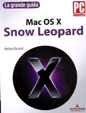 Mac OS X Snow Leopard - Matteo Discardi - Ed. Mondadori - 3256