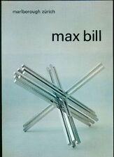Max Bill. Neue Werke. Recent Works. Catalogo di mostra, Marlborough Zurigo 1972