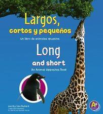 Largos, cortos y pequeños/Long and Short: Un libro de animales-ExLibrary